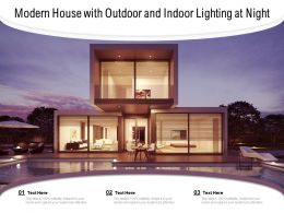 Modern House With Outdoor And Indoor Lighting At Night