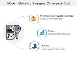 Modern Marketing Strategies Commercial Cost Ppt Powerpoint Presentation Styles Graphics Download Cpb