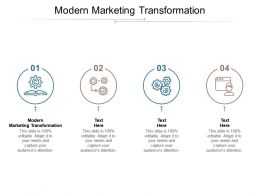 Modern Marketing Transformation Ppt Powerpoint Presentation Pictures Background Cpb