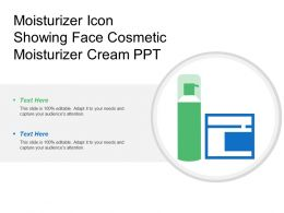Moisturizer Icon Showing Face Cosmetic Moisturizer Cream Ppt