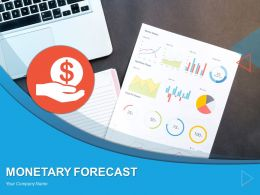 Monetary Forecast Powerpoint Presentation Slides