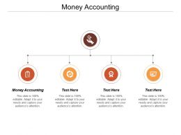 Money Accounting Ppt Powerpoint Presentation Icon Background Designs Cpb