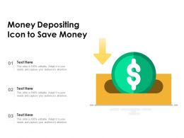 Money Depositing Icon To Save Money
