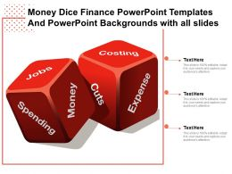 Money Dice Finance Templates Backgrounds With All Slides Ppt Powerpoint