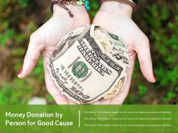 Money Donation By Person For Good Cause