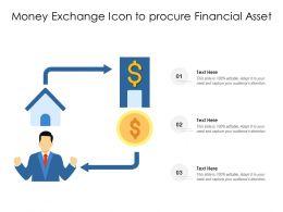Money Exchange Icon To Procure Financial Asset