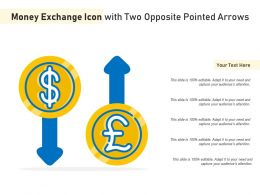 Money Exchange Icon With Two Opposite Pointed Arrows