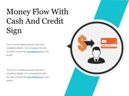 Money Flow With Cash And Credit Sign