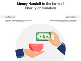 Money Handoff In The Form Of Charity Or Donation