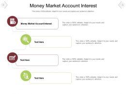 Money Market Account Interest Ppt Powerpoint Presentation Model File Formats Cpb