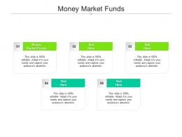 Money Market Funds Ppt Powerpoint Presentation File Clipart Cpb