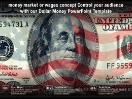 Money Market Or Wages Concept Control Your Audience With Our Dollar Money Template