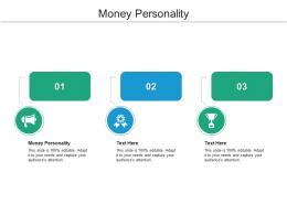 Money Personality Ppt Powerpoint Presentation Portfolio Smartart Cpb