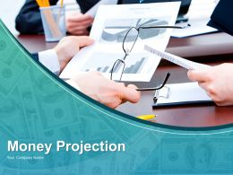 Money Projection Powerpoint Presentation Slides