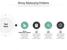 Money Relationship Problems Ppt Powerpoint Presentation Layouts Graphics Cpb