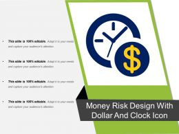 Money Risk Design With Dollar And Clock Icon