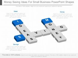 Money Saving Ideas For Small Business Powerpoint Shapes