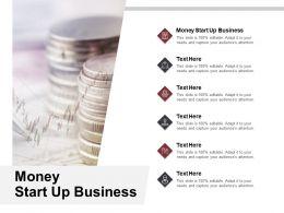 Money Start Up Business Ppt Powerpoint Presentation Professional Ideas Cpb