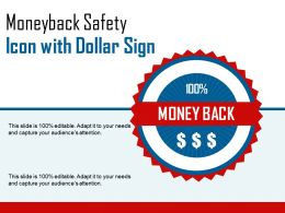 Moneyback Safety Icon With Dollar Sign