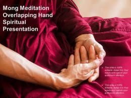 Mong Meditation Overlapping Hand Spiritual Presentation