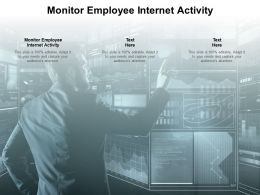 Monitor Employee Internet Activity Ppt Powerpoint Presentation Show Designs Cpb