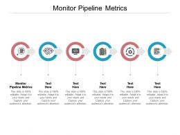 Monitor Pipeline Metrics Ppt Powerpoint Presentation Model Introduction Cpb