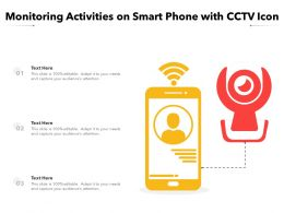 Monitoring Activities On Smart Phone With CCTV Icon
