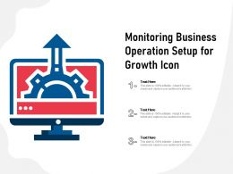 Monitoring Business Operation Setup For Growth Icon