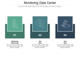 Monitoring Data Center Ppt Powerpoint Presentation Portfolio Design Templates Cpb