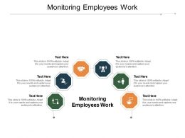 Monitoring Employees Work Ppt Powerpoint Presentation Infographic Template Influencers Cpb