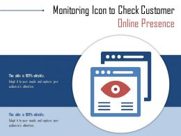 Monitoring Icon To Check Customer Online Presence