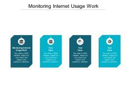 Monitoring Internet Usage Work Ppt Powerpoint Presentation Ideas Graphics Cpb