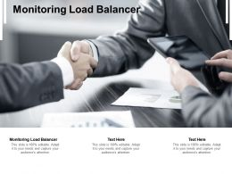 Monitoring Load Balancer Ppt Powerpoint Presentation Show Examples Cpb
