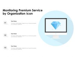Monitoring Premium Service By Organization Icon