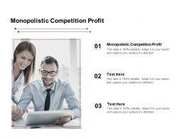 Monopolistic Competition Profit Ppt Powerpoint Presentation Layouts Influencers Cpb