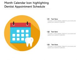 Month Calendar Icon Highlighting Dentist Appointment Schedule