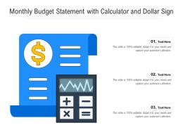 Monthly Budget Statement With Calculator And Dollar Sign
