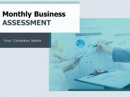 Monthly Business Assessment Powerpoint Presentation Slides
