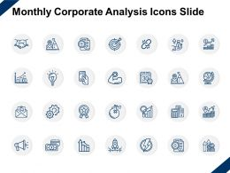 Monthly Corporate Analysis Icons Slide Growth Target C346 Ppt Powerpoint Presentation Slides Deck