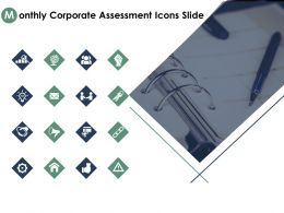 Monthly Corporate Assessment Icons Slide Gear Technology C329 Ppt Powerpoint Graphics