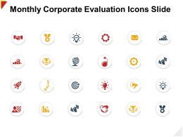Monthly Corporate Evaluation Icons Slide Structure Ppt Powerpoint Presentation Diagram Lists