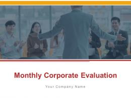 Monthly Corporate Evaluation Powerpoint Presentation Slides