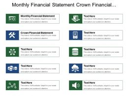 Monthly Financial Statement Crown Financial Statement Budget Themes Objectives