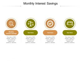 Monthly Interest Savings Ppt Powerpoint Presentation Inspiration Rules Cpb