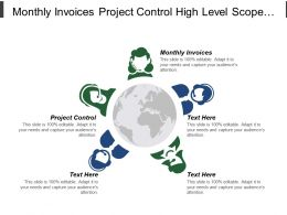 Monthly Invoices Project Control High Level Scope Management