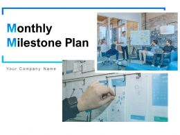 Monthly Milestone Plan Powerpoint Presentation Slides