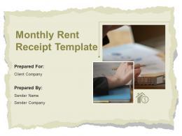Monthly Rent Receipt Template Powerpoint Presentation Slides