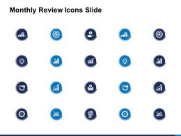 Monthly Review Icons Slide Growth Ppt Powerpoint Presentation Rules