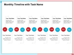 Monthly Timeline With Task Name January To December Ppt Designs