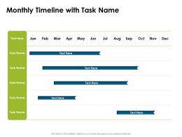 Monthly Timeline With Task Name Ppt Powerpoint Presentation Introduction